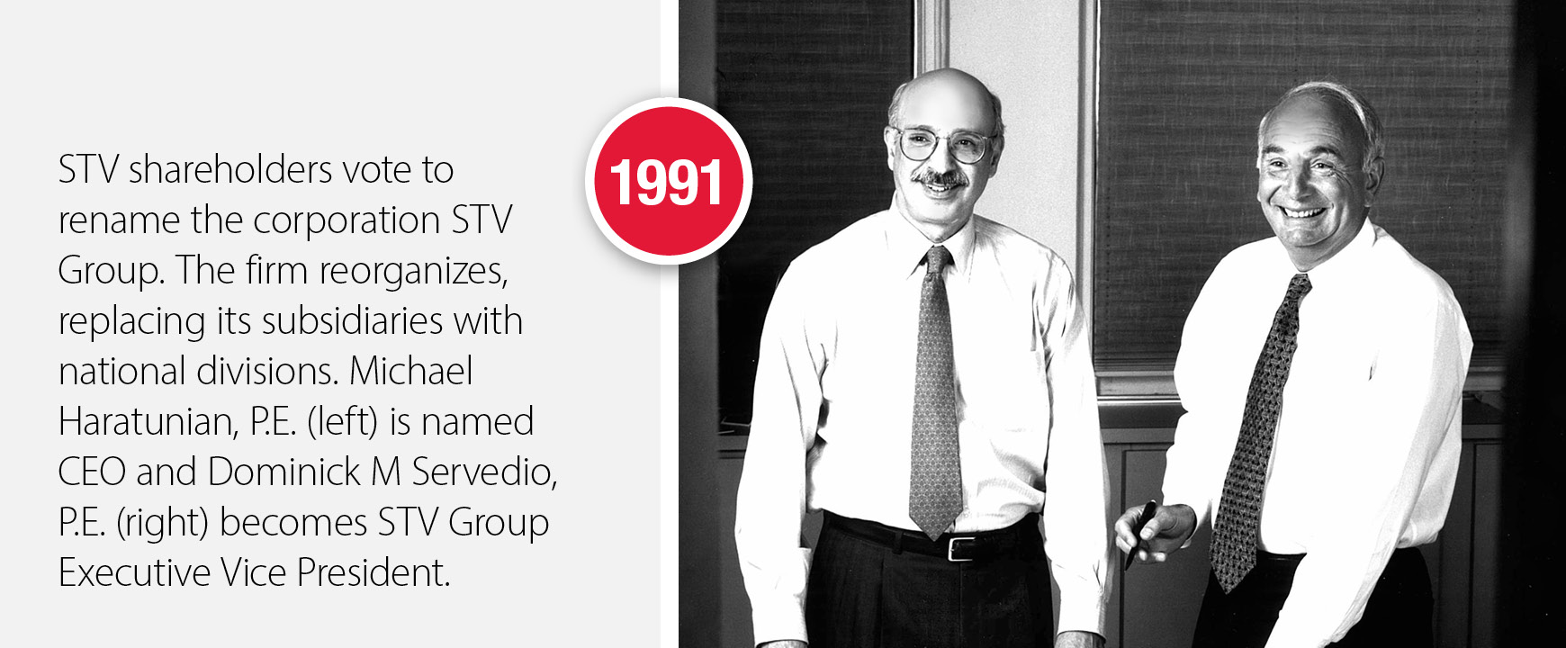 1991 - Corporation renamed to STV Group